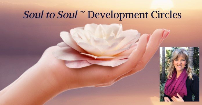 Soul to Soul Development Circles with Frances Peterson Healing Vibrations